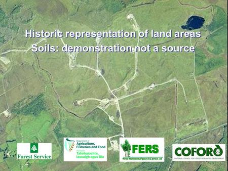 Historic representation of land areas Soils: demonstration not a source.