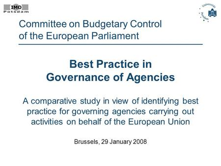 Best Practice in Governance of Agencies A comparative study in view of identifying best practice for governing agencies carrying out activities on behalf.
