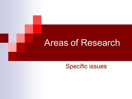 Areas of Research Specific issues. Clinical Trials Phase I First use in humans of an experimental drug or treatment In a small group of healthy volunteers.