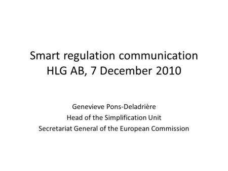 Smart regulation communication HLG AB, 7 December 2010