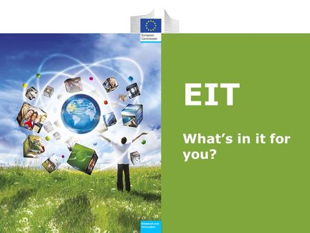 Research and Innovation Research and Innovation EIT Whats in it for you?