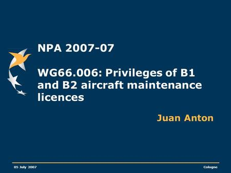 NPA WG66.006: Privileges of B1 and B2 aircraft maintenance licences