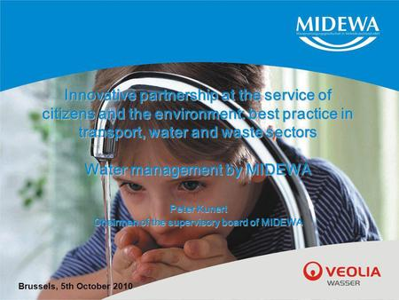 Innovative partnership at the service of citizens and the environment: best practice in transport, water and waste sectors Water management by MIDEWA Peter.