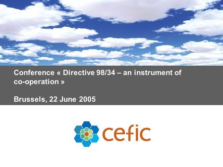 Conference « Directive 98/34 – an instrument of co-operation » Brussels, 22 June 2005.