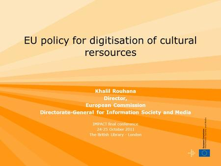 EU policy for digitisation of cultural rersources