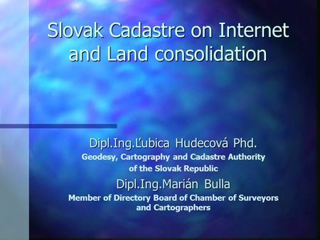 Slovak Cadastre on Internet and Land consolidation