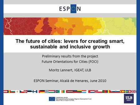 The future of cities: levers for creating smart, sustainable and inclusive growth Preliminary results from the project Future Orientations for Cities (FOCI)