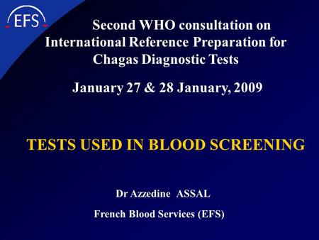 TESTS USED IN BLOOD SCREENING French Blood Services (EFS)