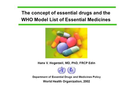 The concept of essential drugs and the