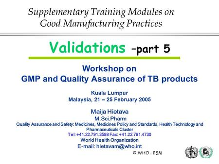 Supplementary Training Modules on Good Manufacturing Practices