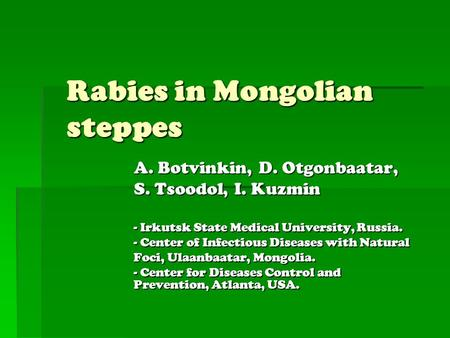 Rabies in Mongolian steppes