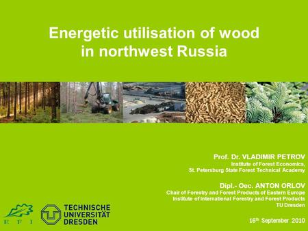 Energetic utilisation of wood