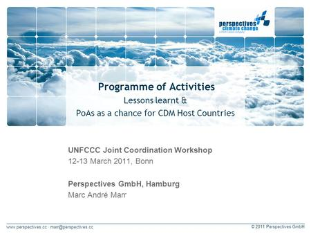 · © 2011 Perspectives GmbH Programme of Activities Lessons learnt & PoAs as a chance for CDM Host Countries UNFCCC.