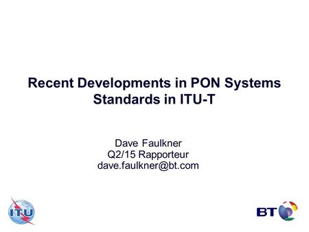 Recent Developments in PON Systems Standards in ITU-T