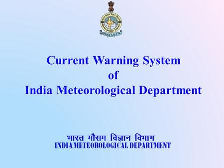 Current Warning System of India Meteorological Department.