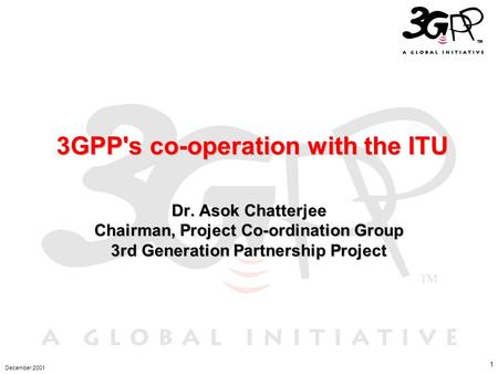 3GPP's co-operation with the ITU Dr