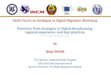 SADC Forum on Analogue to Digital Migration Workshop