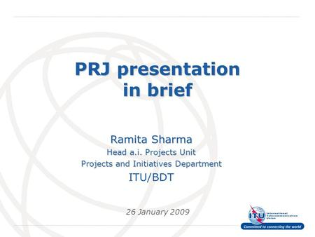 PRJ presentation in brief