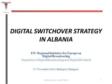 DIGITAL SWITCHOVER STRATEGY IN ALBANIA