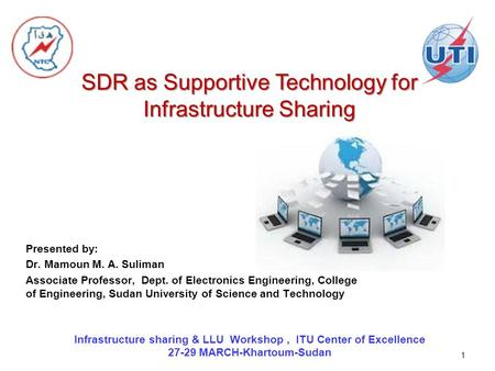 SDR as Supportive Technology for Infrastructure Sharing