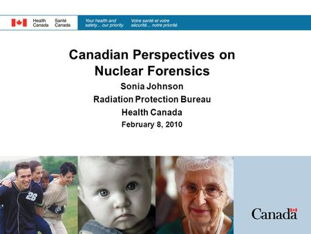 Canadian Perspectives on Nuclear Forensics Radiation Protection Bureau
