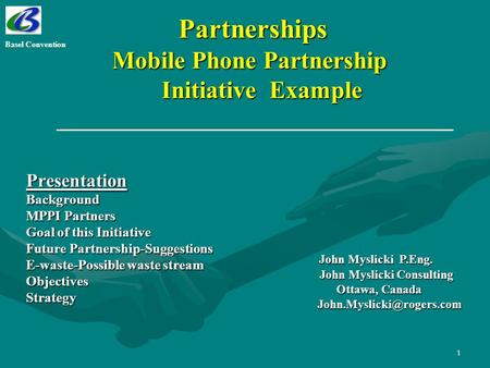 1 Partnerships Mobile Phone Partnership Initiative Example Partnerships Mobile Phone Partnership Initiative Example PresentationBackground MPPI Partners.