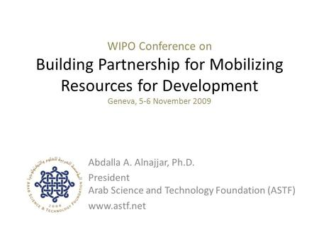 WIPO Conference On Building Partnership For Mobilizing Resources