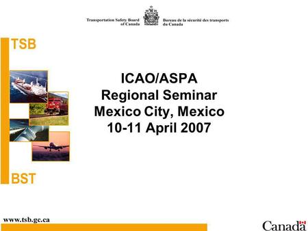 ICAO/ASPA Regional Seminar Mexico City, Mexico 10-11 April 2007.