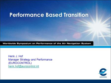 Performance Based Transition