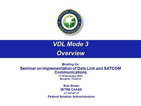 VDL Mode 3 Overview Briefing for