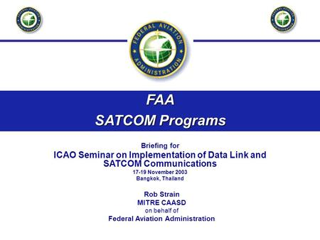 FAA SATCOM Programs Briefing for