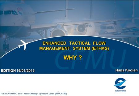 ENHANCED TACTICAL FLOW MANAGEMENT SYSTEM (ETFMS)