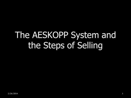 The AESKOPP System and the Steps of Selling