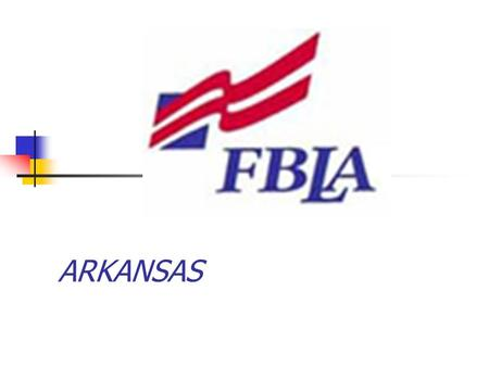 ARKANSAS. Competitive Event Changes 2007-2008 Students may not compete in a chapter event AND in an individual or team event American Enterprise Community.