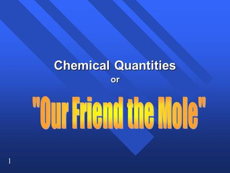 Chemical Quantities or
