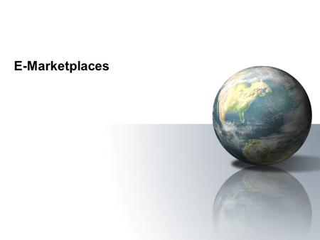 E-Marketplaces.