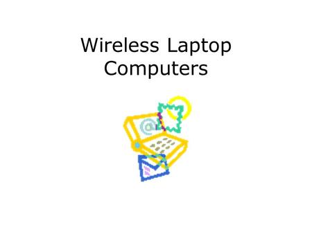 Wireless Laptop Computers. Wireless laptop computer.