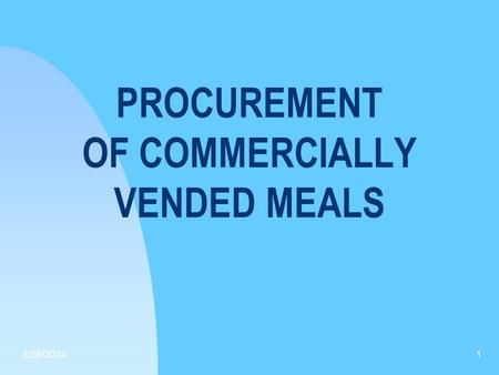 PROCUREMENT OF COMMERCIALLY VENDED MEALS