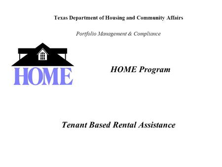 HOME Program Tenant Based Rental Assistance