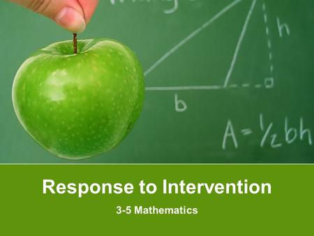 Response to Intervention 3-5 Mathematics. Something to Think About What does it mean to be fluent in a language? What does it mean to be a fluent reader?