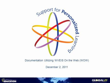 Documentation Utilizing WVEIS On the Web (WOW) December 2, 2011.