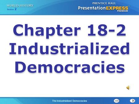 Chapter 18-2 Industrialized Democracies.