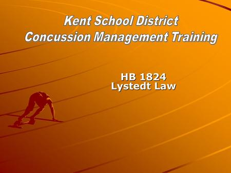HB 1824 Lystedt Law. Adopt policies for the management of concussion and head injuries in youth sports.