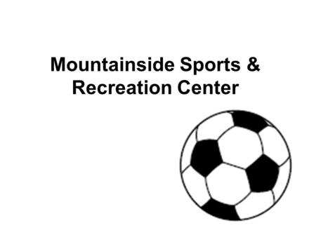 Mountainside Sports & Recreation Center. 1 What does the author mean by Scheduled league events may periodically limit public availability? Ο A. Softball.