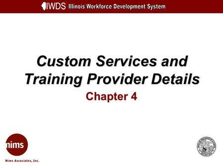 Custom Services and Training Provider Details Chapter 4.