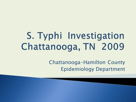 Chattanooga-Hamilton County Epidemiology Department.