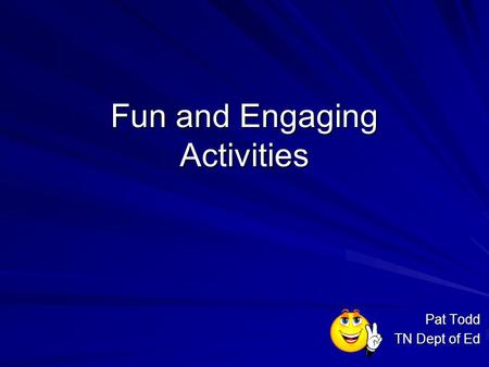 Fun and Engaging Activities