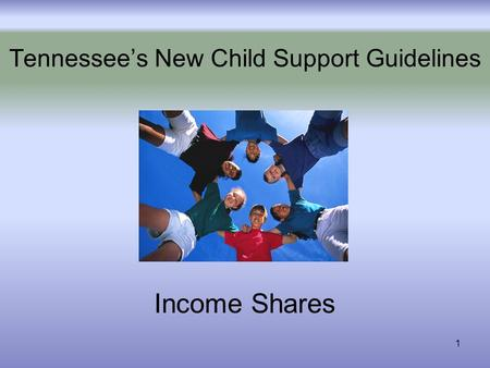 1 Tennessees New Child Support Guidelines Income Shares.