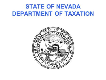 STATE OF NEVADA DEPARTMENT OF TAXATION. Online Filing.