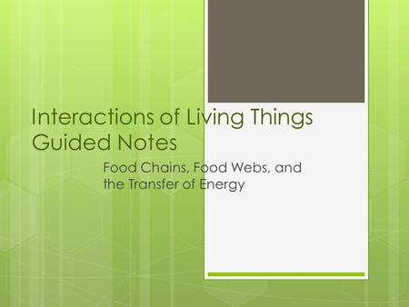 Interactions of Living Things Guided Notes